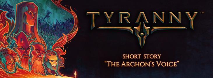 Tyranny_ShortStory_ArchonsVoice