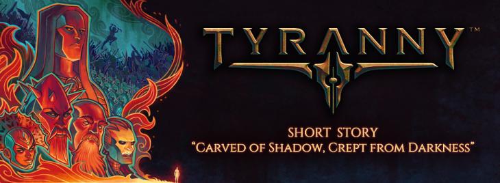 tyranny_shortstory_shadowanddarkness